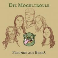 Die Mogeltrolle - Freunde aus Berrá