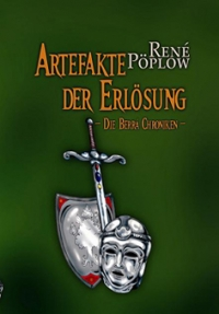 Die Berrá Chroniken Band 2 - Artefakte der Erlösung