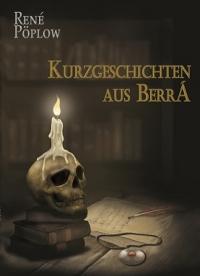 Kurzgeschichten aus Berrá - Band 1-3